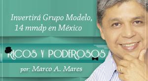 Invertirá Grupo Modelo, 14 mmdp en México