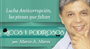 Lucha Anticorrupción, las piezas que faltan