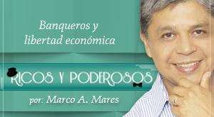 Banqueros y libertad económica