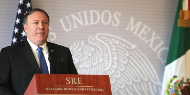 Queremos una relación recíproca con México y un TLCAN moderno: Pompeo
