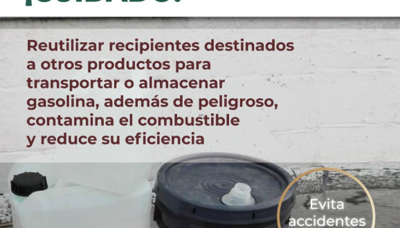 """Evita transportar gasolina en recipientes """"reutilizados"""", es peligroso"""