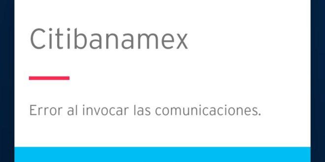 Falla la app de Citibanamex, reportan usuarios
