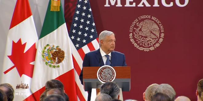 T-MEC impulsará el crecimiento y bienestar de México: AMLO