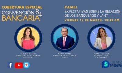 """Panel """"Expectativas sobre la relación de los banqueros y la 4T"""""""