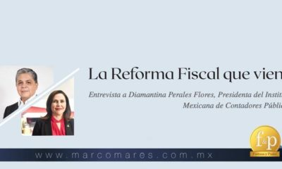 La Reforma Fiscal que viene: Entrevista a Diamantina Perales