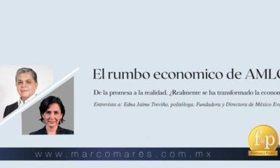 El rumbo económico de AMLO; de la promesa a la realidad – Entrevista con Edna Jaime
