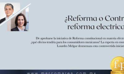Entrevista con Lourdes Melgar sobre reforma eléctrica